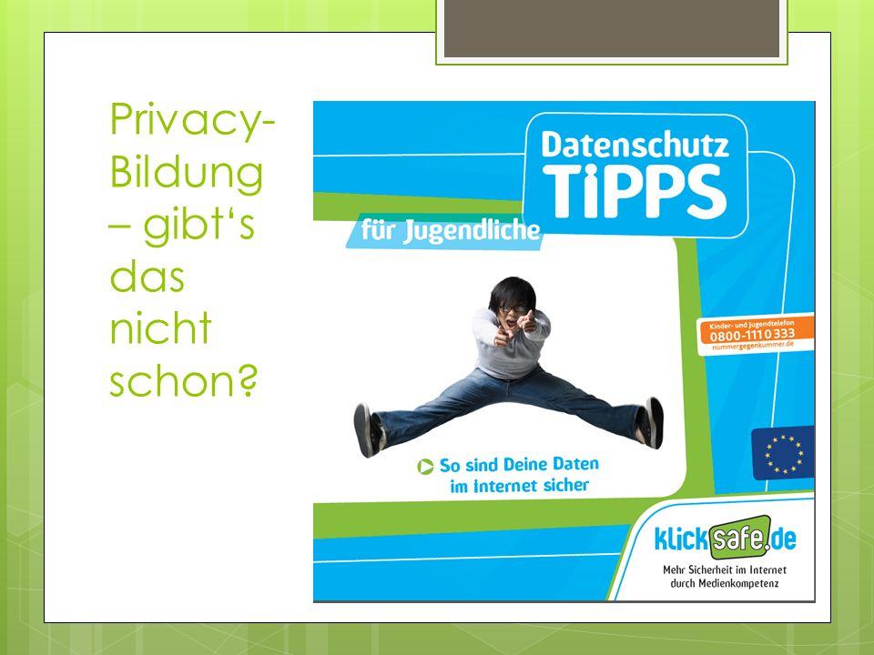 Privacy-Bildung – gibt's das nicht schon