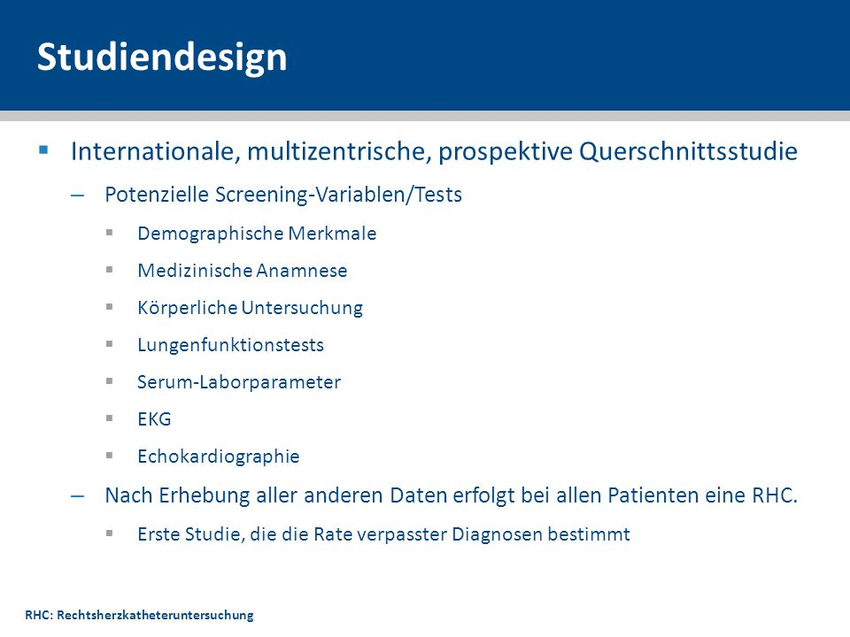 Studiendesign Internationale, multizentrische, prospektive Querschnittsstudie. Potenzielle Screening-Variablen/Tests.