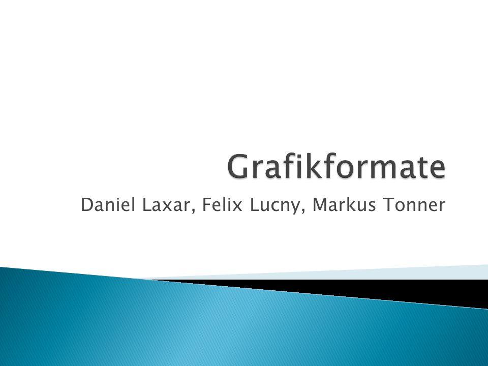 Daniel Laxar, Felix Lucny, Markus Tonner