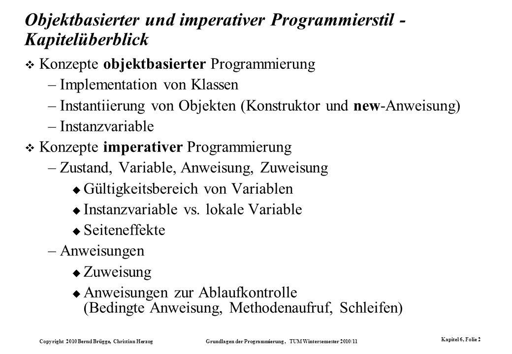 Objektbasierter und imperativer Programmierstil - Kapitelüberblick