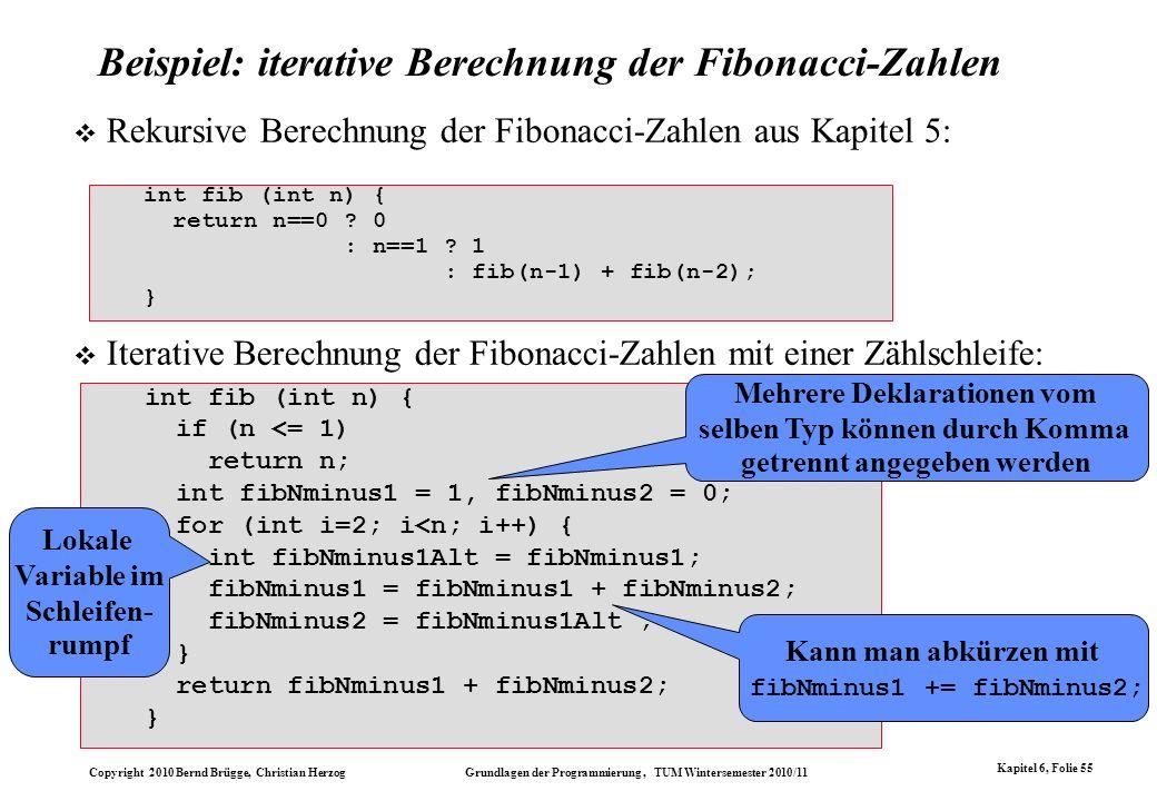 Beispiel: iterative Berechnung der Fibonacci-Zahlen