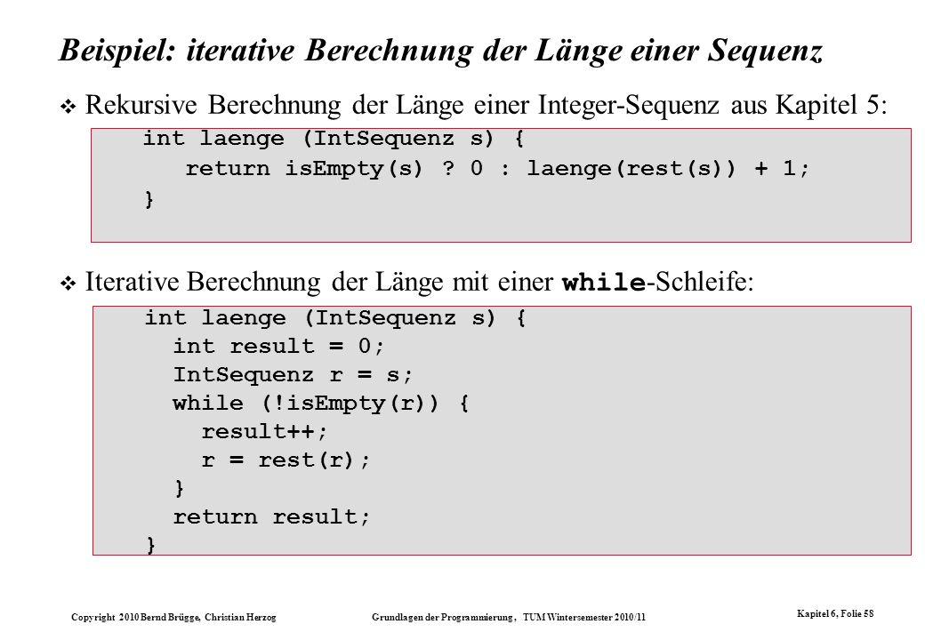 Beispiel: iterative Berechnung der Länge einer Sequenz
