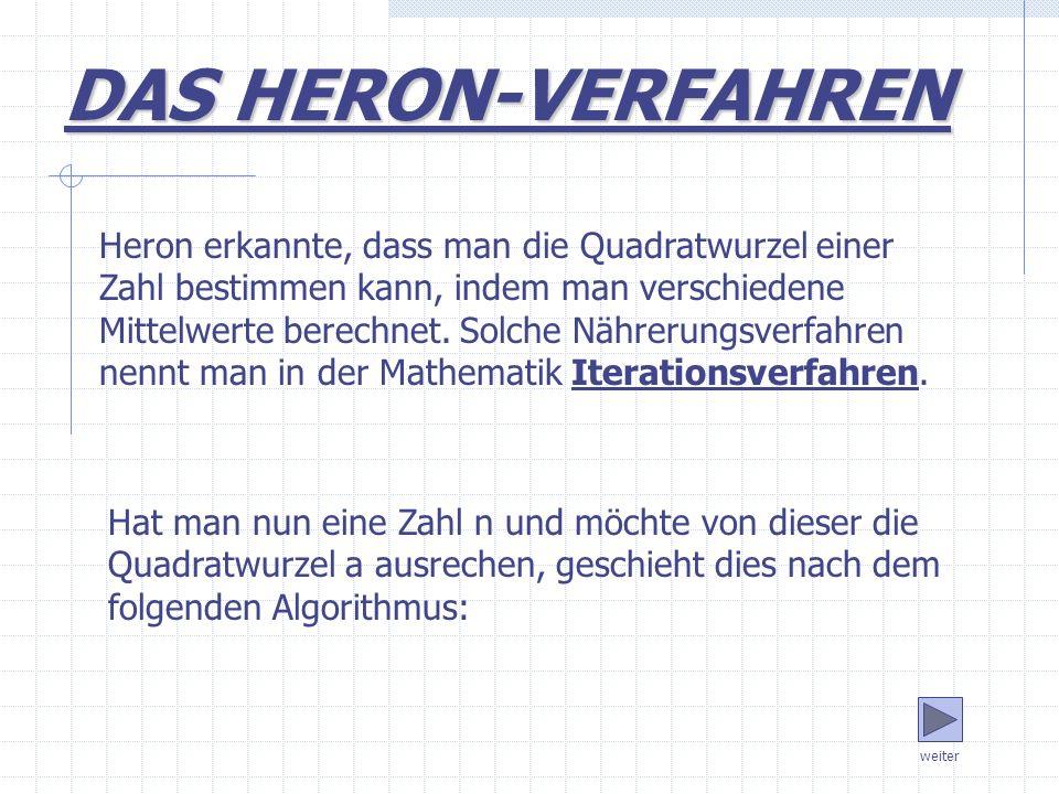 DAS HERON-VERFAHREN