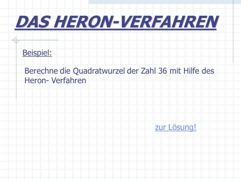 DAS HERON-VERFAHREN Beispiel: