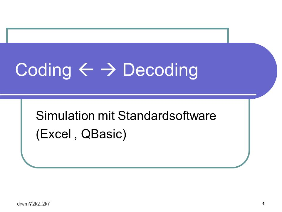 Simulation mit Standardsoftware (Excel , QBasic)