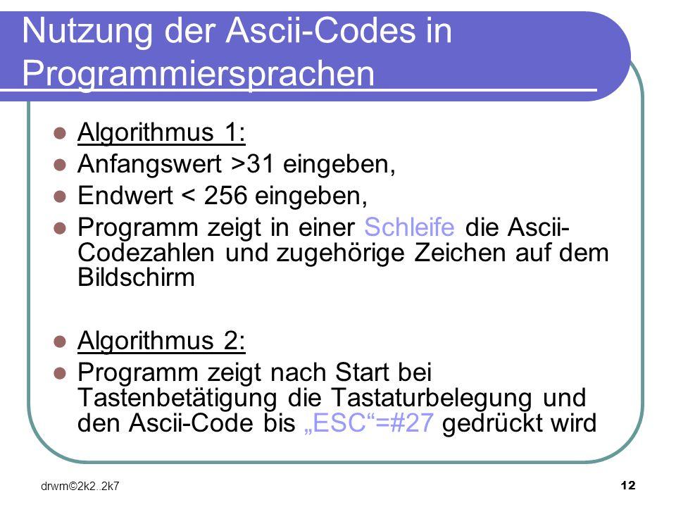 Nutzung der Ascii-Codes in Programmiersprachen