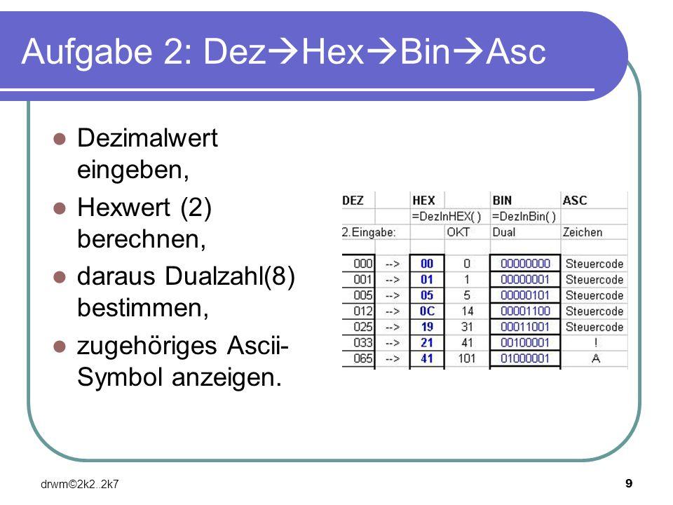 Aufgabe 2: DezHexBinAsc