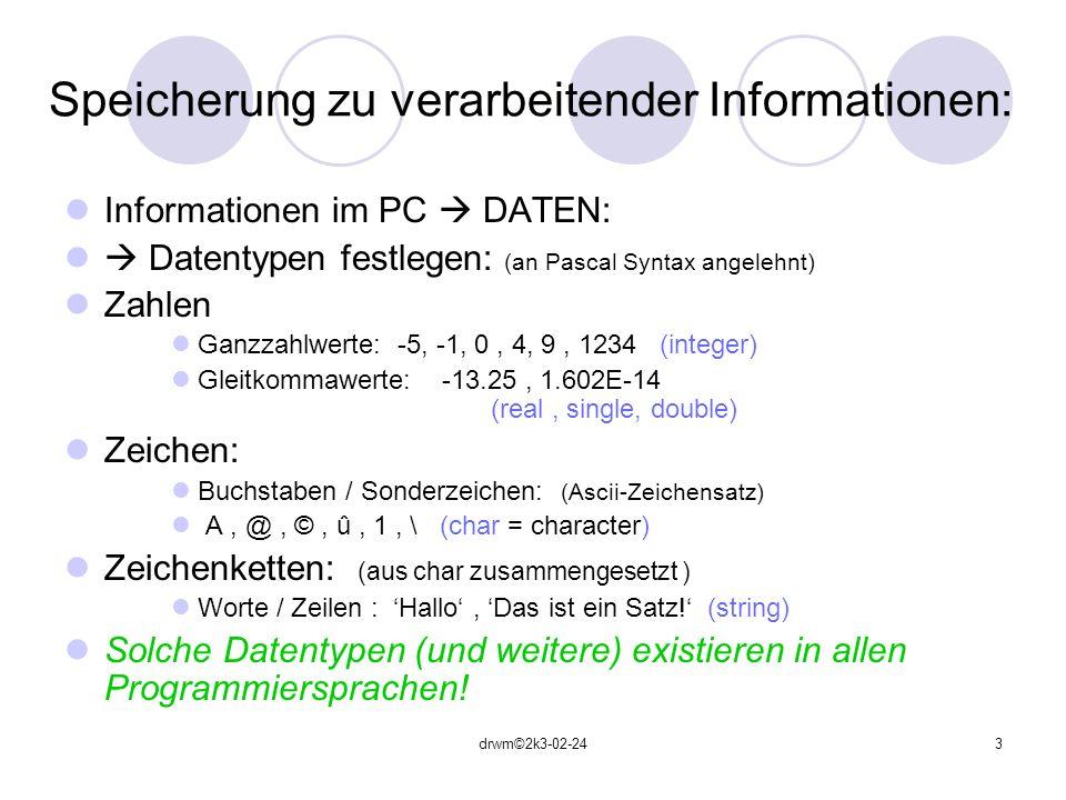 Speicherung zu verarbeitender Informationen: