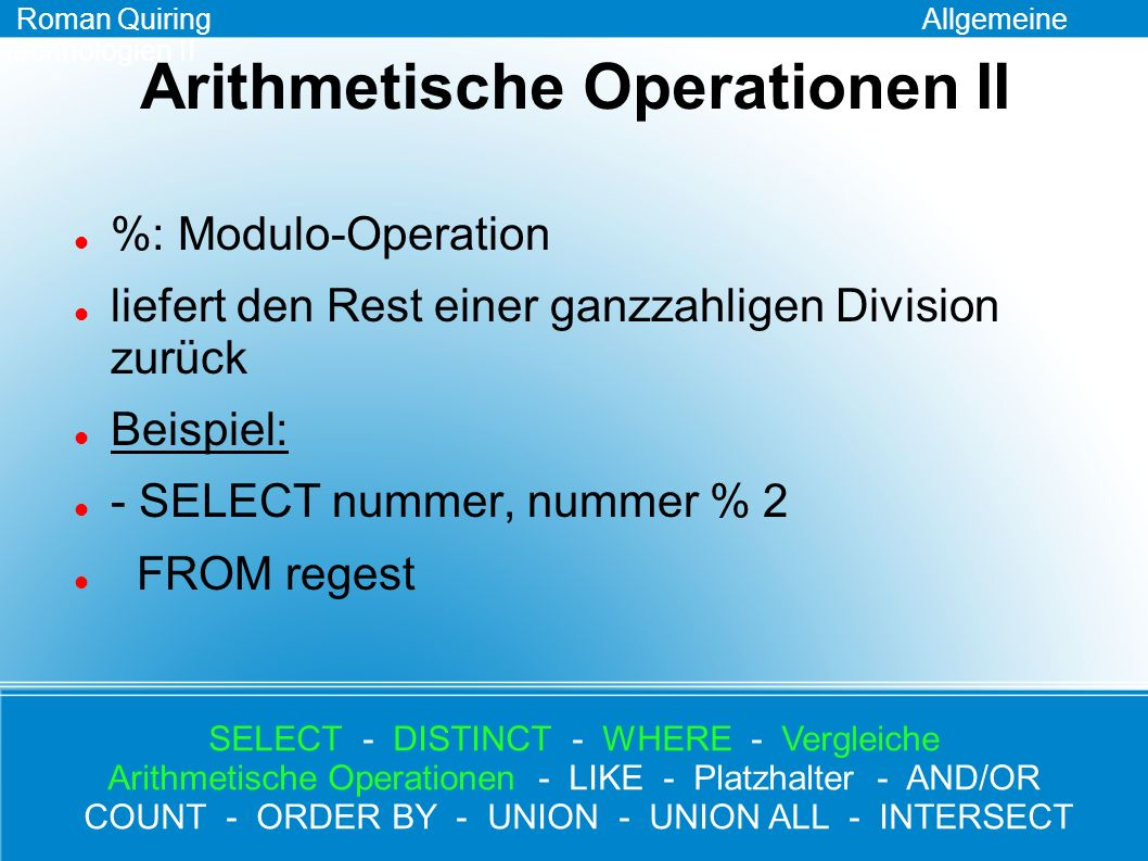 Arithmetische Operationen II