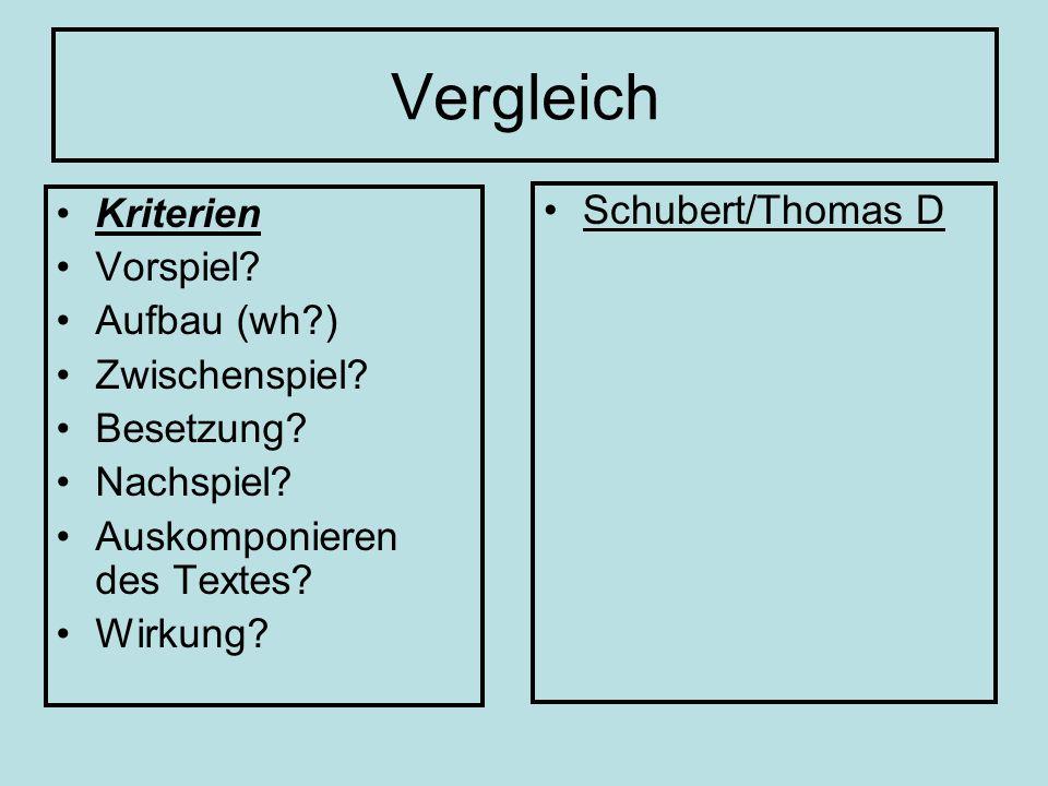 Vergleich Kriterien Schubert/Thomas D Vorspiel Aufbau (wh )