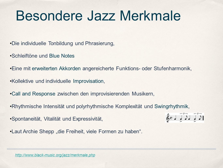 Besondere Jazz Merkmale