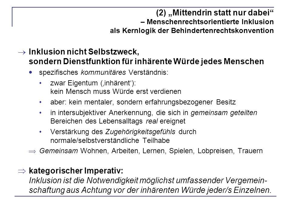 """(2) """"Mittendrin statt nur dabei – Menschenrechtsorientierte Inklusion als Kernlogik der Behindertenrechtskonvention"""