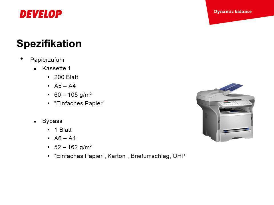Spezifikation Papierzufuhr Kassette 1 200 Blatt A5 – A4 60 – 105 g/m²
