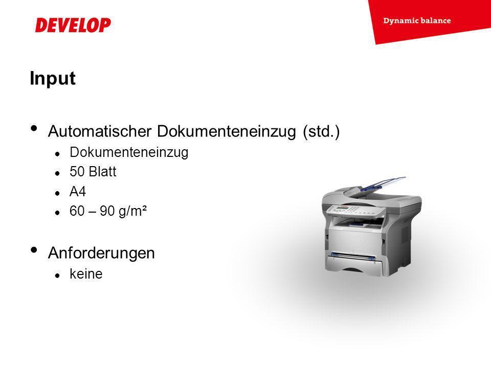 Input Automatischer Dokumenteneinzug (std.) Anforderungen