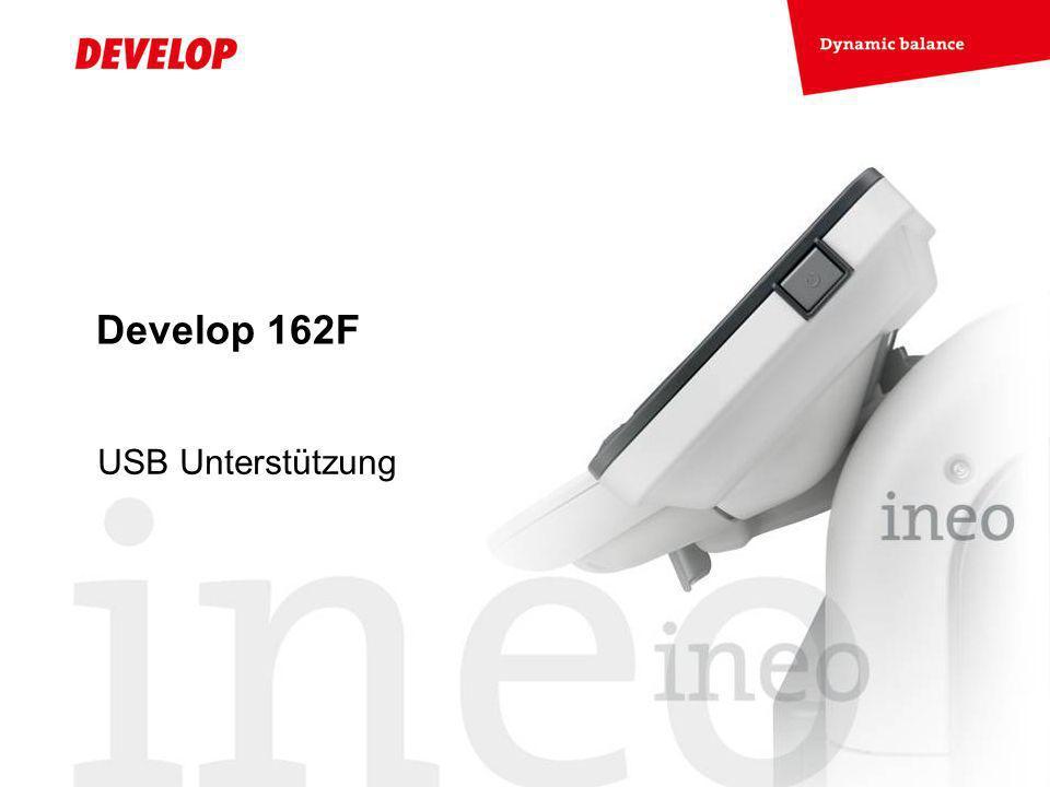 Develop 162F USB Unterstützung