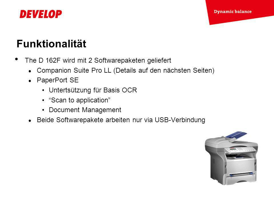Funktionalität The D 162F wird mit 2 Softwarepaketen geliefert