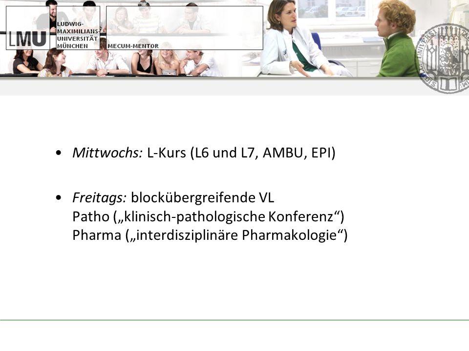 Mittwochs: L-Kurs (L6 und L7, AMBU, EPI)