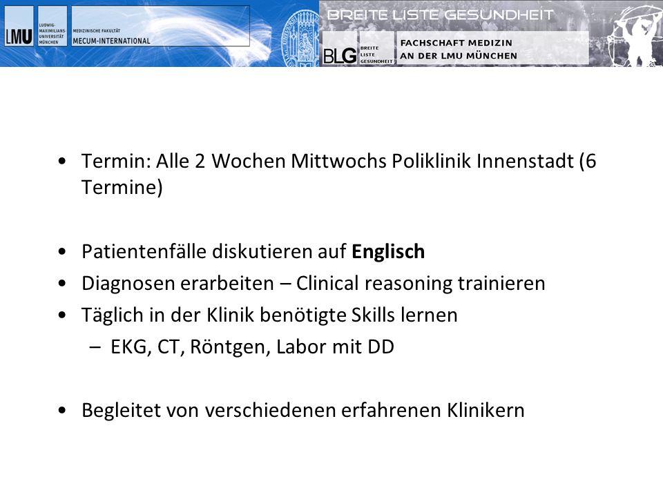 Termin: Alle 2 Wochen Mittwochs Poliklinik Innenstadt (6 Termine)