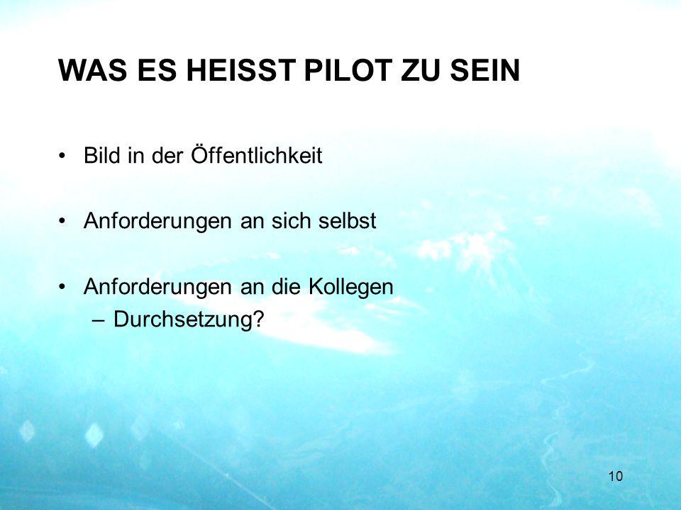 WAS ES HEISST PILOT ZU SEIN