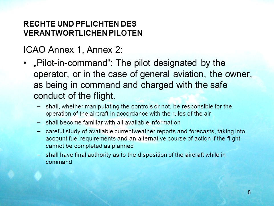 RECHTE UND PFLICHTEN DES VERANTWORTLICHEN PILOTEN
