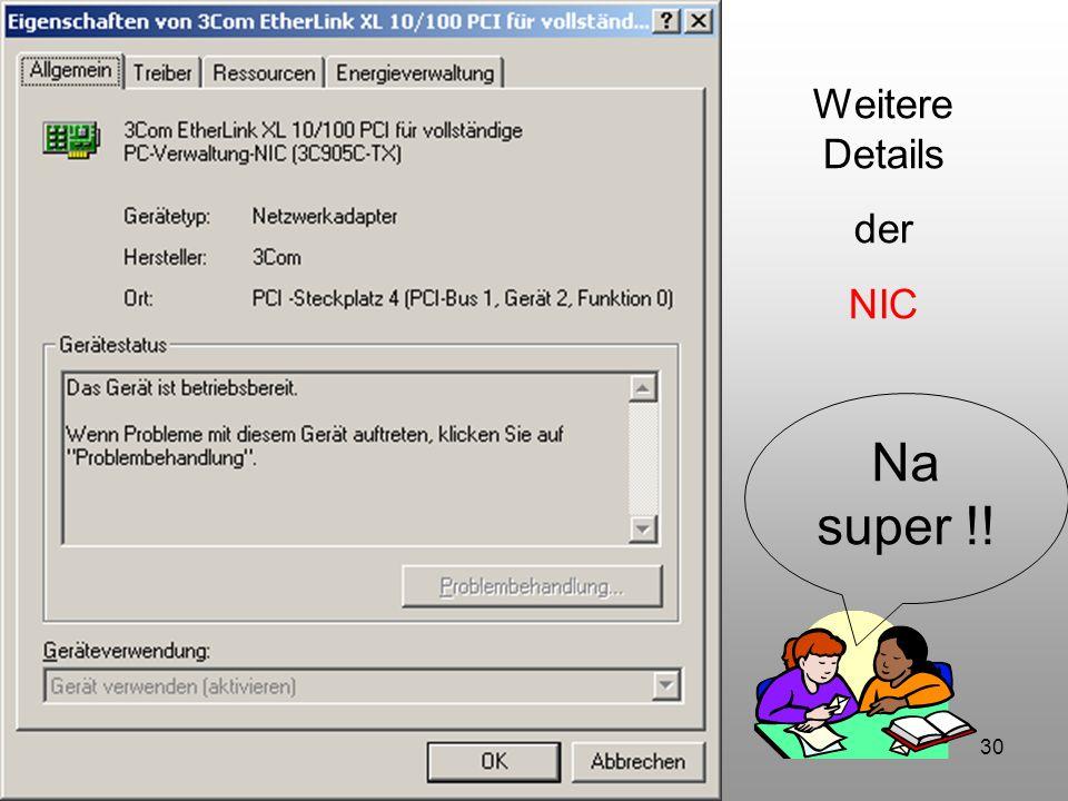 Weitere Details der NIC Na super !!