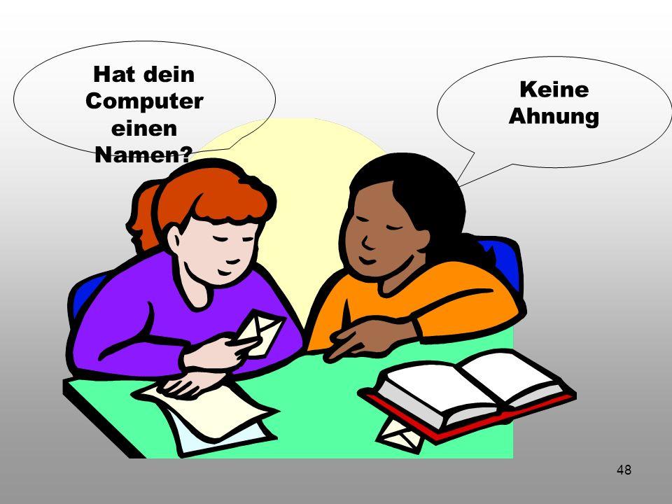 Hat dein Computer einen Namen