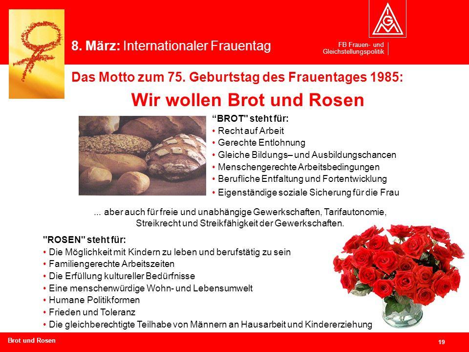 Wir wollen Brot und Rosen