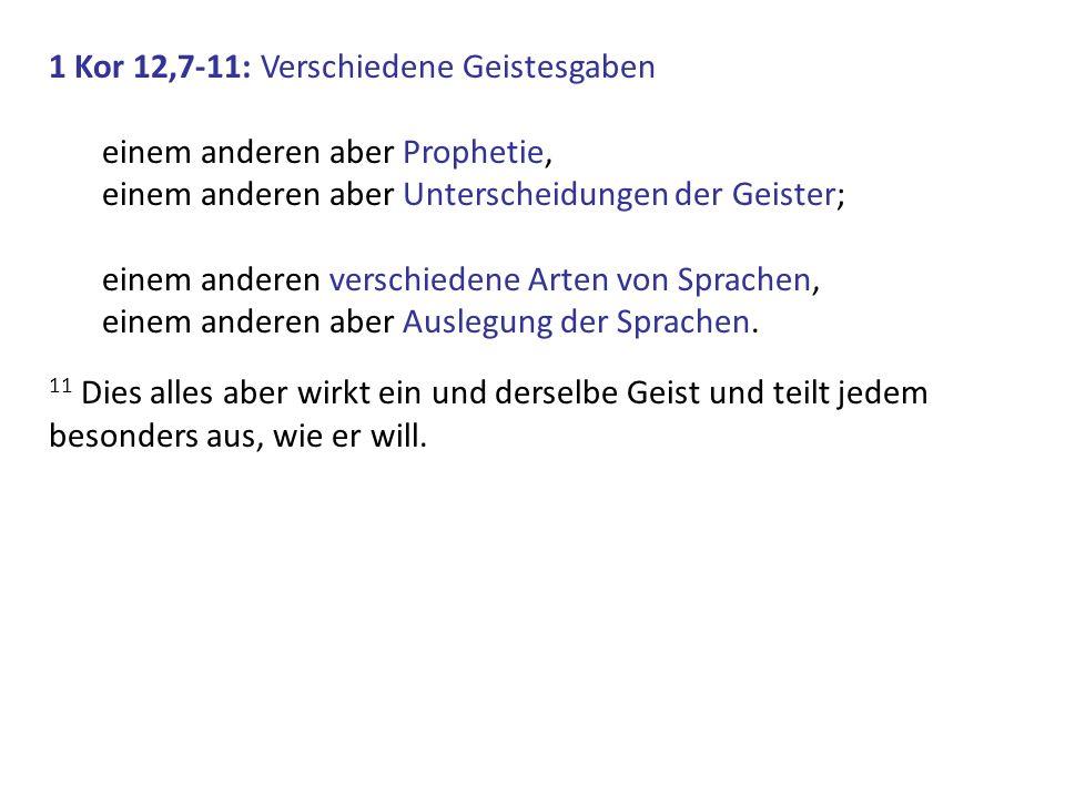 1 Kor 12,7-11: Verschiedene Geistesgaben