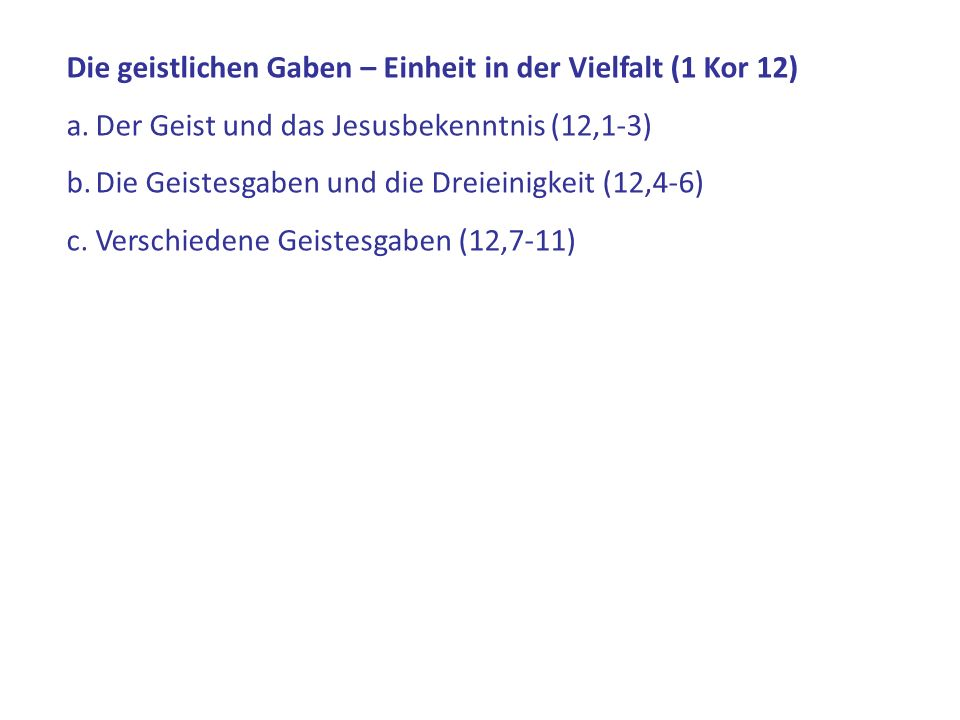 Die geistlichen Gaben – Einheit in der Vielfalt (1 Kor 12)