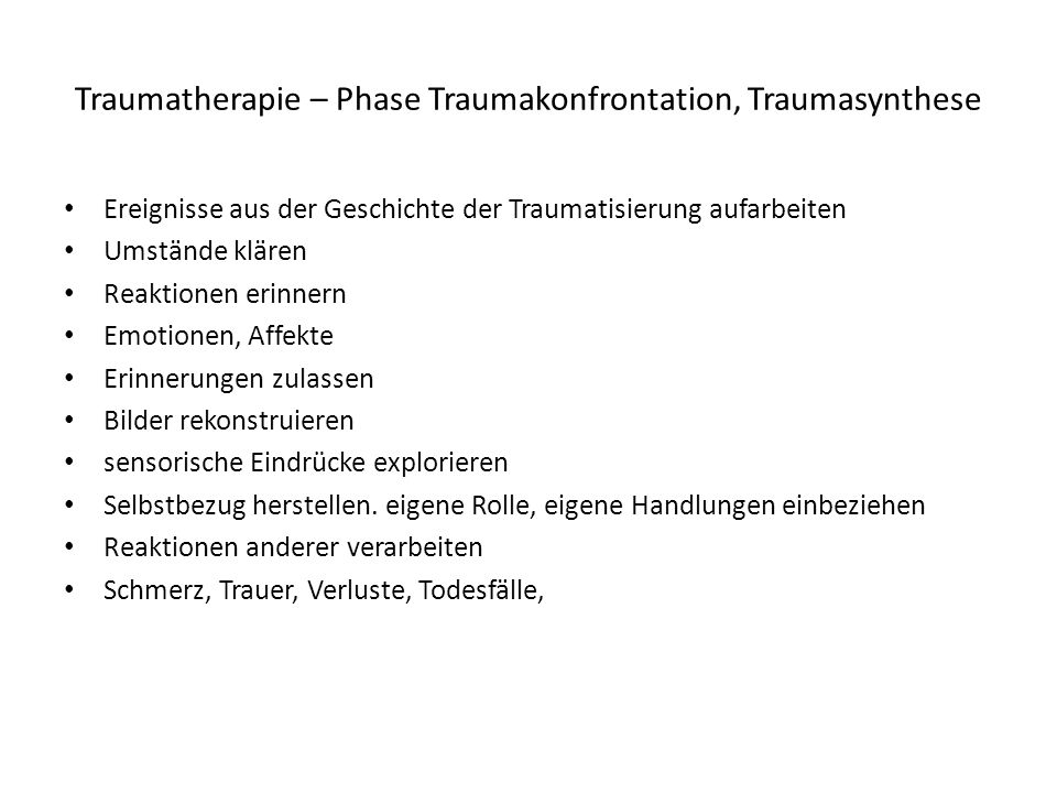 Traumatherapie – Phase Traumakonfrontation, Traumasynthese