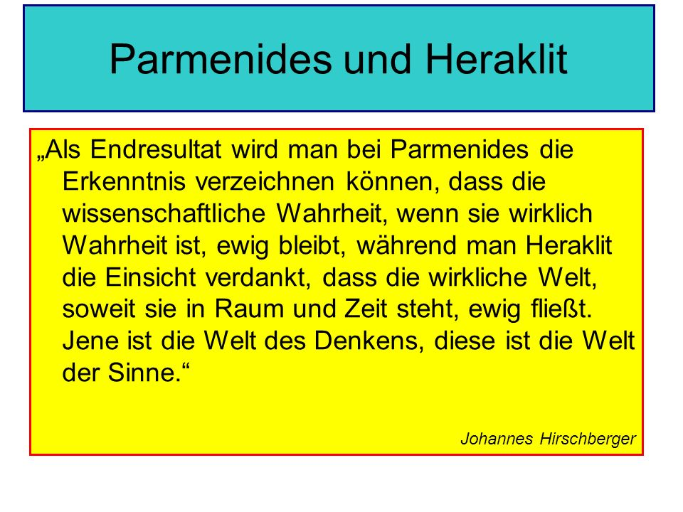 Parmenides und Heraklit