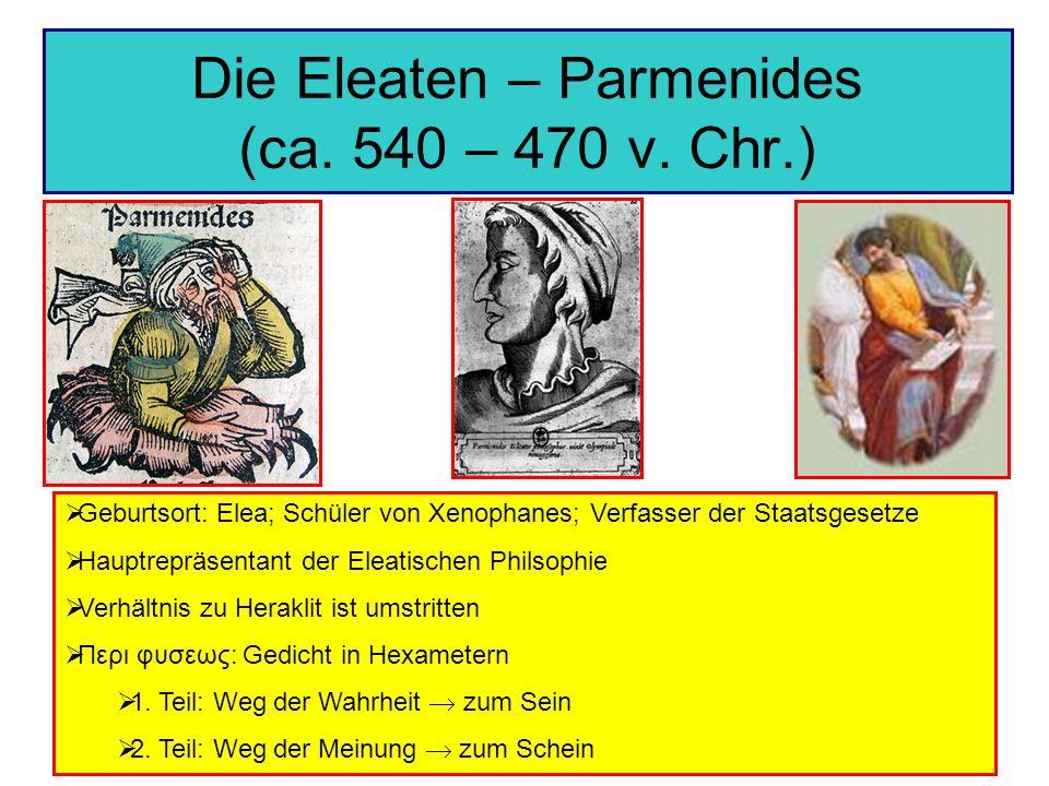 Die Eleaten – Parmenides (ca. 540 – 470 v. Chr.)