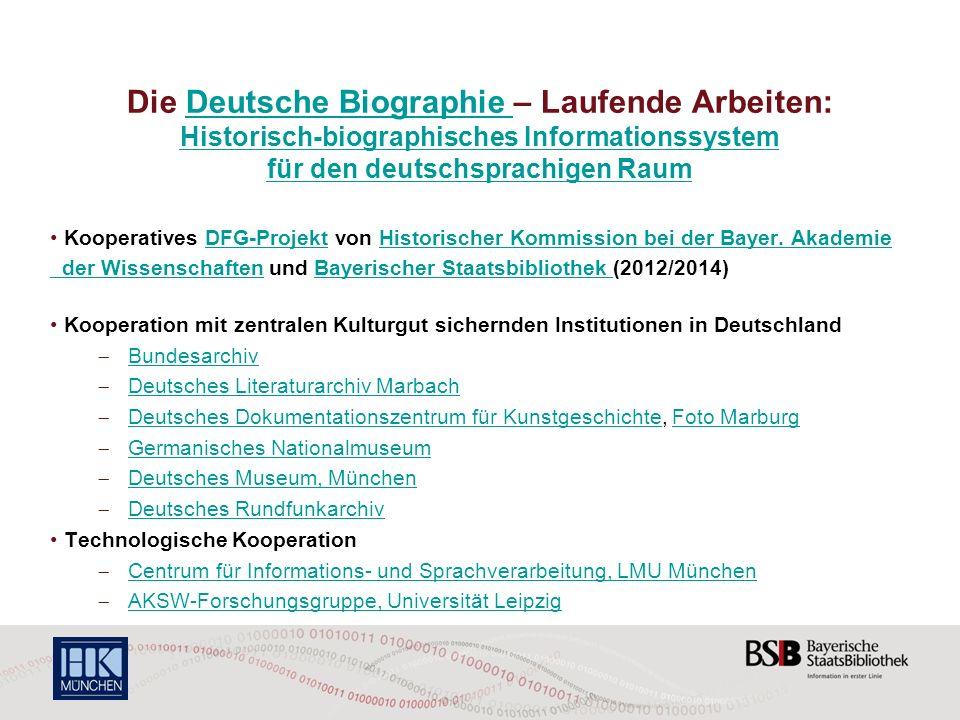 Die Deutsche Biographie – Laufende Arbeiten: Historisch-biographisches Informationssystem für den deutschsprachigen Raum