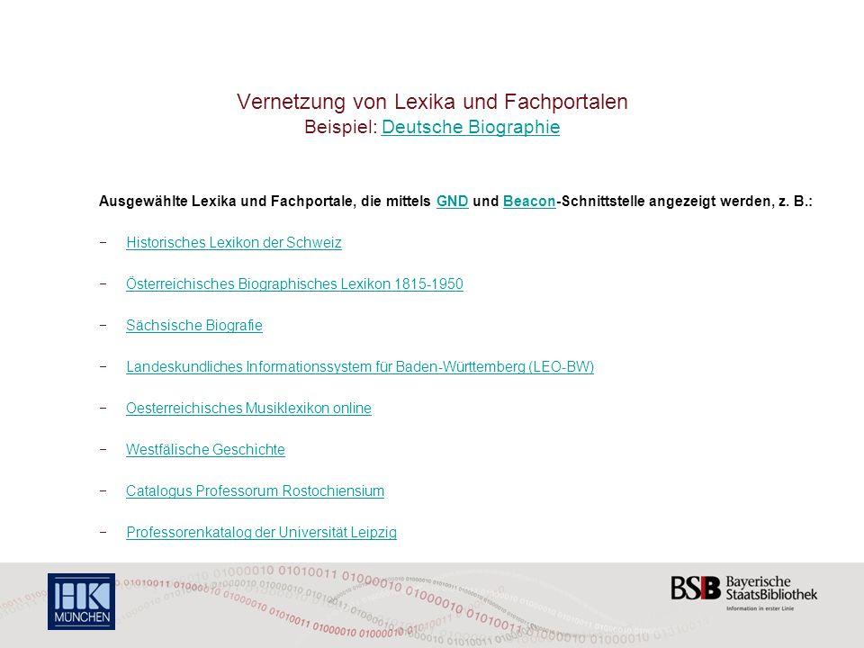 Vernetzung von Lexika und Fachportalen Beispiel: Deutsche Biographie