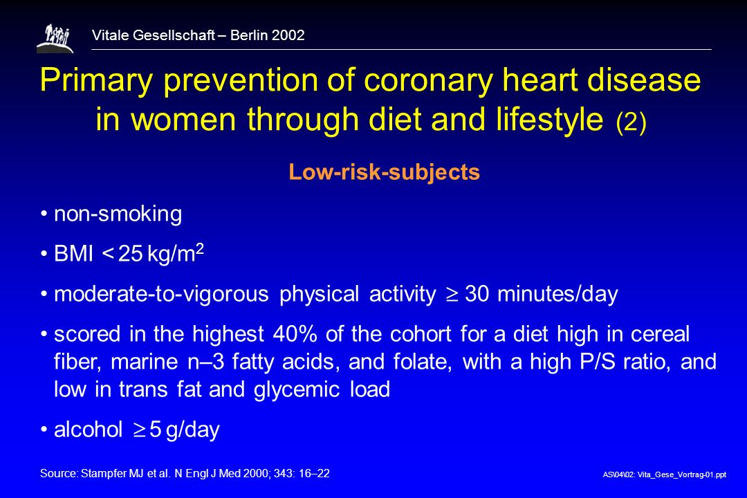 1 Primary prevention of coronary heart disease in women through diet and lifestyle (2) Low-risk-subjects.