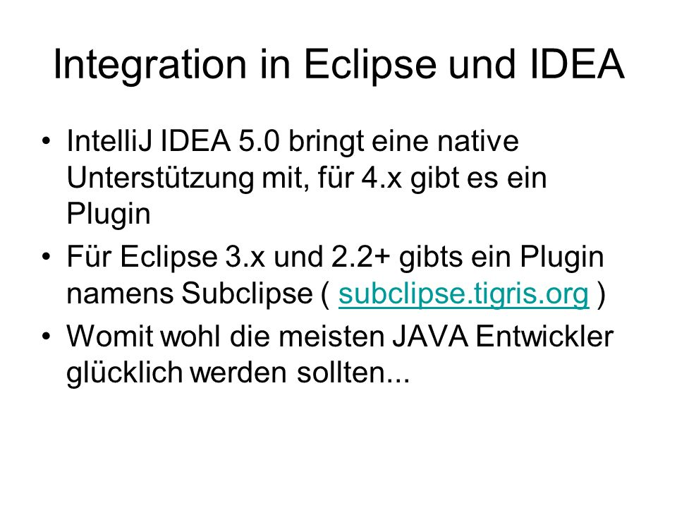 Integration in Eclipse und IDEA