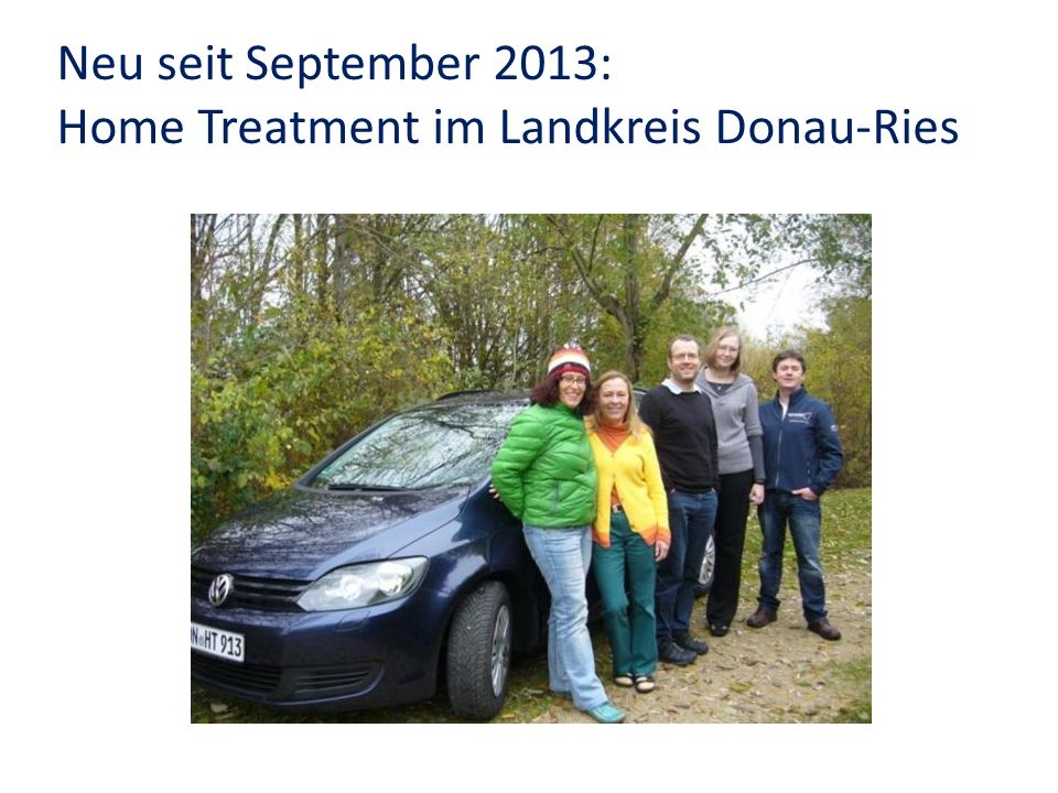 Neu seit September 2013: Home Treatment im Landkreis Donau-Ries