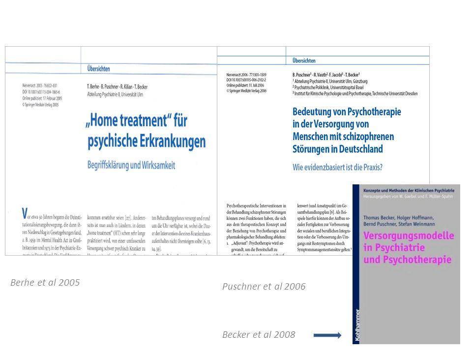 Berhe et al 2005 Puschner et al 2006 Becker et al 2008