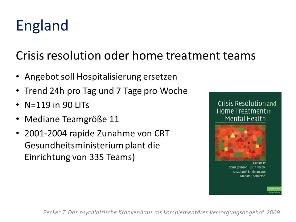 England Crisis resolution oder home treatment teams