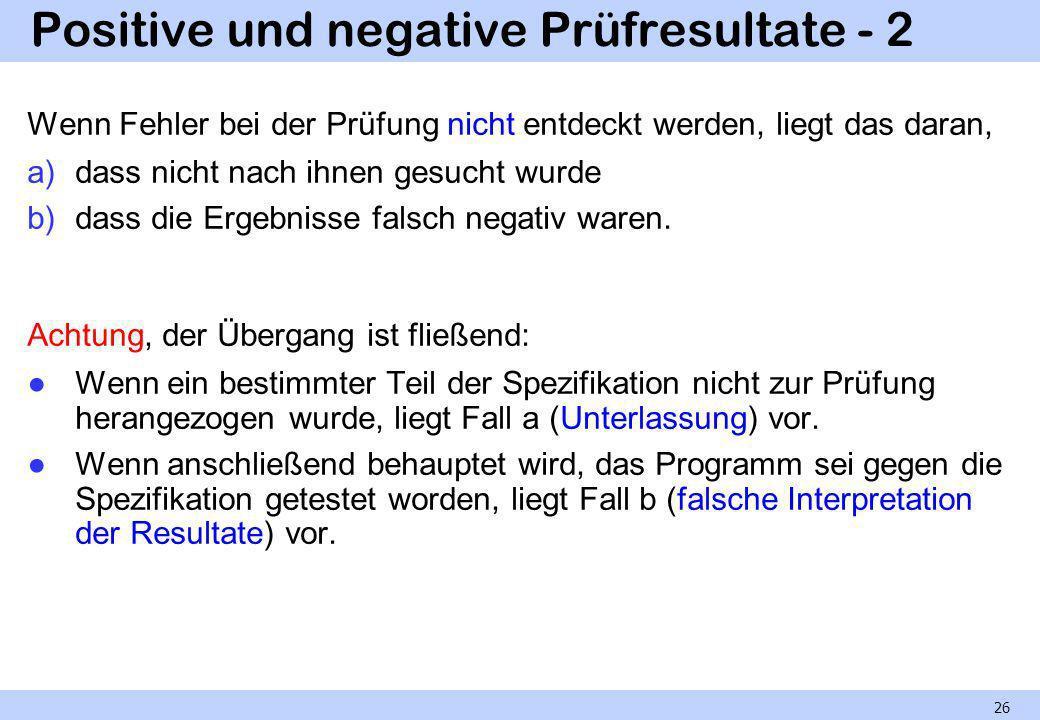 Positive und negative Prüfresultate - 2