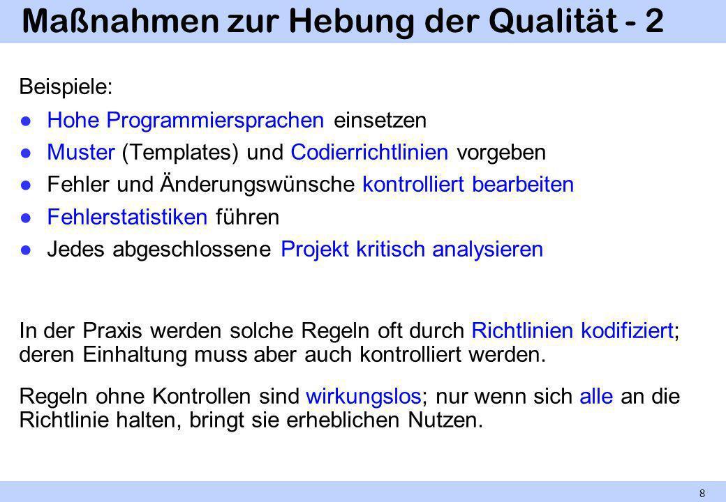 Maßnahmen zur Hebung der Qualität - 2