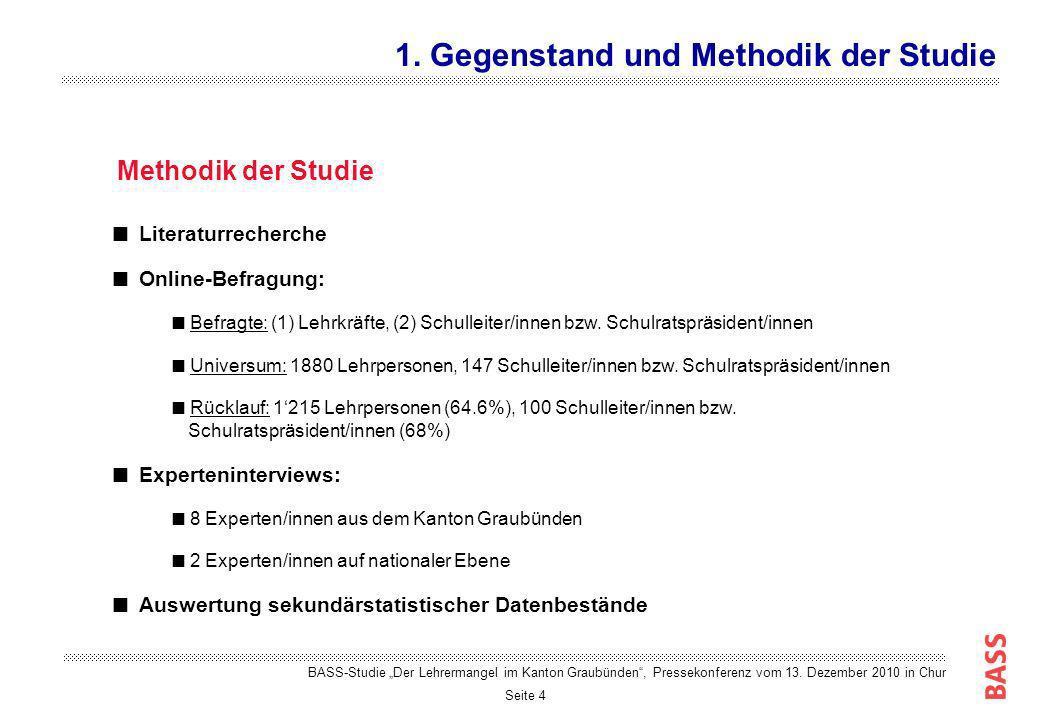 1. Gegenstand und Methodik der Studie