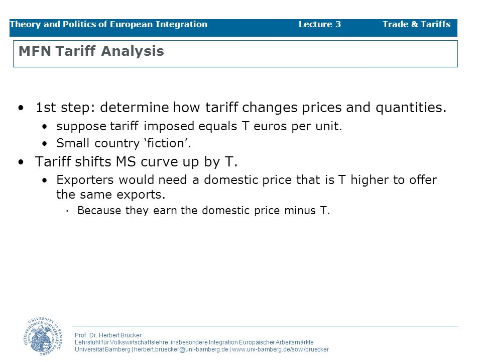 1st step: determine how tariff changes prices and quantities.