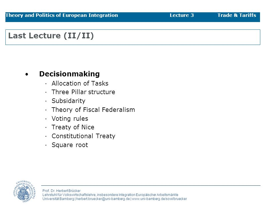 Last Lecture (II/II) Decisionmaking Allocation of Tasks