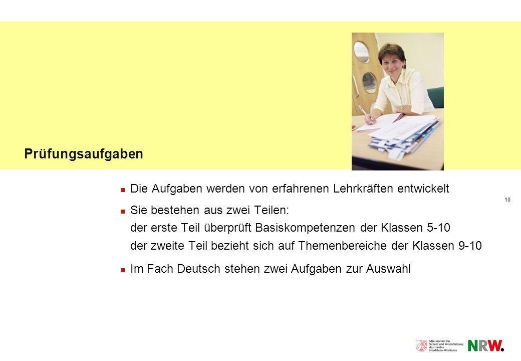 Prüfungsaufgaben Die Aufgaben werden von erfahrenen Lehrkräften entwickelt.