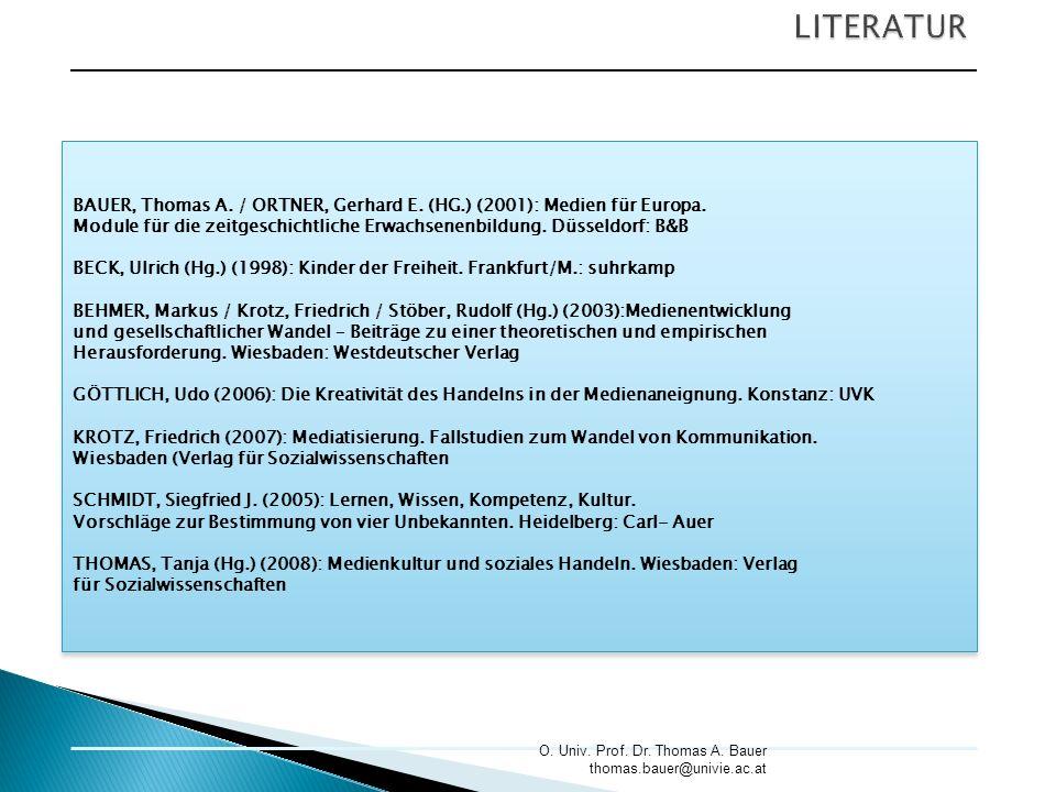 LITERATUR BAUER, Thomas A. / ORTNER, Gerhard E. (HG.) (2001): Medien für Europa.