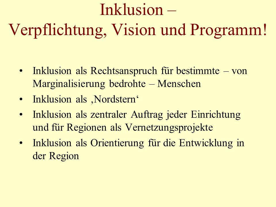 Inklusion – Verpflichtung, Vision und Programm!