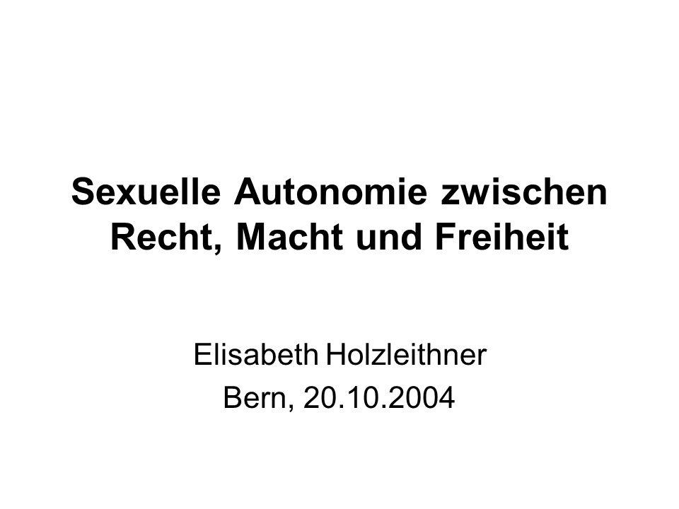 Sexuelle Autonomie zwischen Recht, Macht und Freiheit