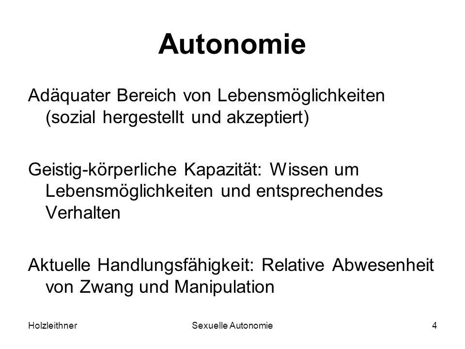 Autonomie Adäquater Bereich von Lebensmöglichkeiten (sozial hergestellt und akzeptiert)