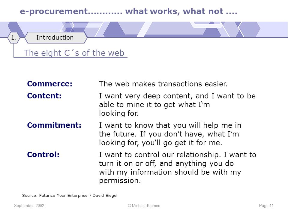 The eight C´s of the web Commerce: The web makes transactions easier.